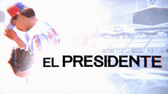 TSN Original: El Presidente trailer